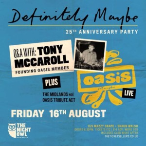 Tony Mccarroll oasis live podcast